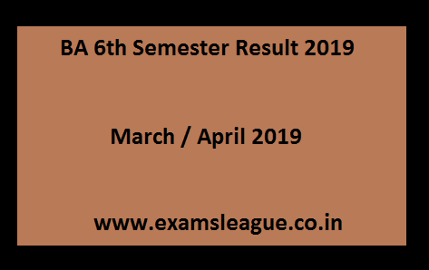 BA 6th Semester Result 2019 March / April BA Sem Vith Exam Results Universities & Name Wise
