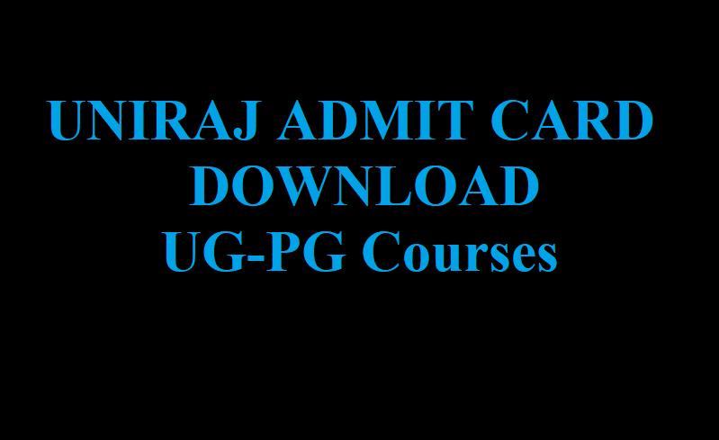 Uniraj Admit Card 2021 Download